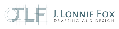 J LONNIE FOX ​DRAFTING & DESIGN